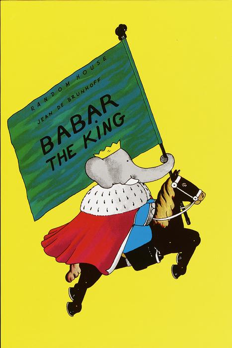Babar the King By Brunhoff, Jean de/ Haas, Merle